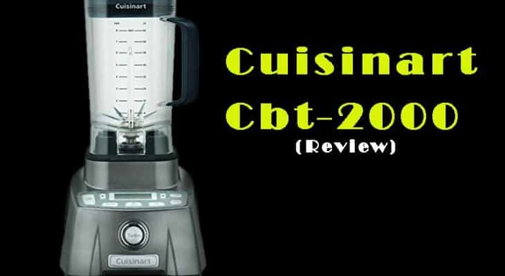 Cuisinart Cbt-2000: The Best Hurricane Pro Blender 3.5