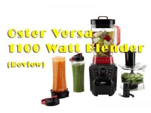 Things To Consider Before Buying The Oster Versa 1100 Watt Review