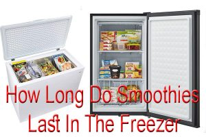 How Long Do Smoothies Last In The Freezer